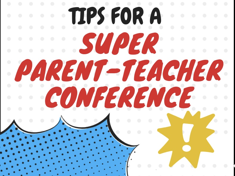 Tips for a super parent teacher conf