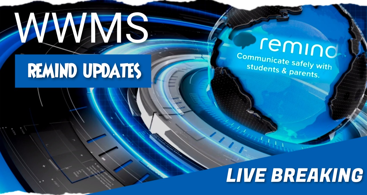 WWMS Remind Updates